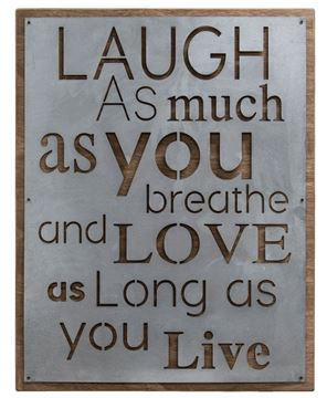 Laugh and Love Metal Sign