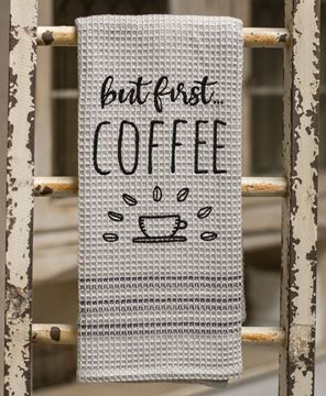Picture of But First… Coffee Dish Towel