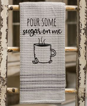 Picture of Pour Some Sugar on Me Dish Towel