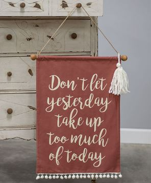 Picture of Don't Let Yesterday Fabric Banner