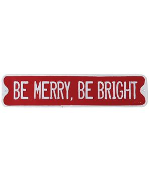 Picture of Be Merry, Be Bright Street Sign