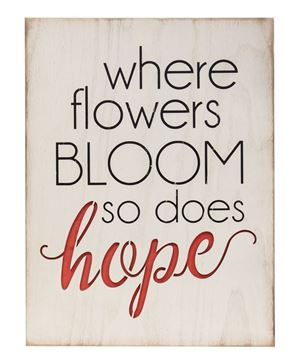 Picture of Where Flowers Bloom Wood Cutout Sign