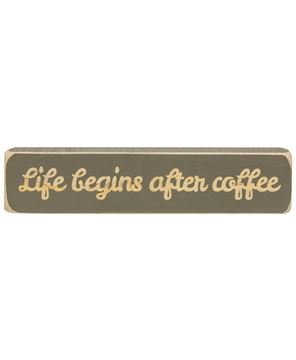 """Picture of Life Begins After Coffee Laser Cut Block, 8"""""""