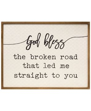 Picture of God Bless the Broken Road Wall Sign