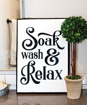 Picture of Soak, Wash and Relax Sign