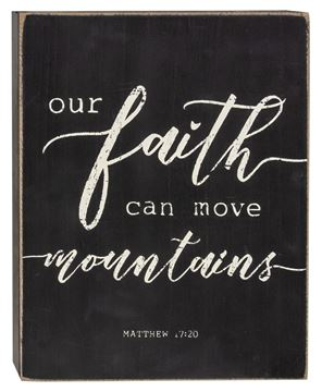 Picture of Our Faith Can Move Mountains Box Sign