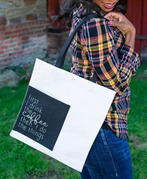Picture of First I Drink The Coffee Then I Do Things Tote w/ Pocket